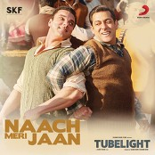"Pritam, Kamaal Khan, Nakash Aziz, Dev Negi & Tushar Joshi - Naach Meri Jaan (From ""Tubelight"")"