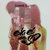 DANNE & LIVIT - Ela é de SP bestellen!