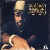 Anthony Hamilton - I'm A Mess