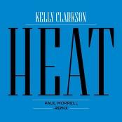 Kelly Clarkson - Heat (Paul Morrell Remix)