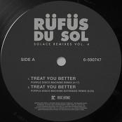 RÜFÜS DU SOL - Treat You Better (Purple Disco Machine Extended Remix)