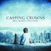 Casting Crowns - Joyful, Joyful