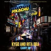 "Kygo & Rita Ora - Carry On (from the Original Motion Picture ""POKMON Detective Pikachu"") bestellen!"