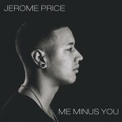 Jerome Price - Me Minus You