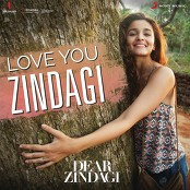 "Amit Trivedi & Jasleen Royal - Love You Zindagi (From ""Dear Zindagi"")"