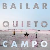 Campo - Bailar Quieto