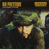 French Montana feat. Future - No Pressure