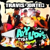 Travis Porter - Ayy Ladies feat. Tyga