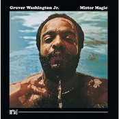 Grover Washington, Jr. & GROVER WASHINGTON & Jr. - Mister Magic