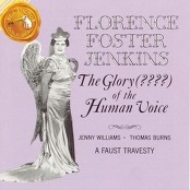 Florence Foster Jenkins - The Musical Snuff-Box
