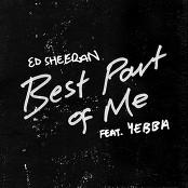 Ed Sheeran - Best Part of Me (feat. YEBBA)