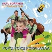 Satu Sopanen & Tuttiorkesteri - Popsi Popsi Porkkanaa