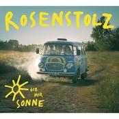 Rosenstolz - Gib mir Sonne