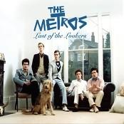 The Metros - Last Of The Lookers bestellen!