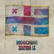 Indochine - Station 13 bestellen!