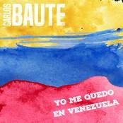 Carlos Baute - Yo me quedo en Venezuela (Versión 2019) bestellen!