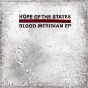 Hope Of The States - Blood Meridian