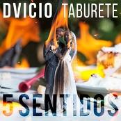 Dvicio y Taburete - 5 Sentidos