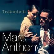 Marc Anthony - Tu Vida en la Ma
