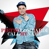 Pietro Lombardi - Call My Name