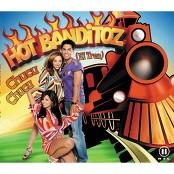 Hot Banditoz - Chucu Chucu (El Tren)