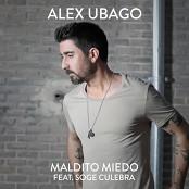 Alex Ubago - Maldito miedo (feat. Soge Culebra)