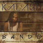 Kalash - Bando