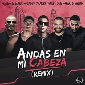 Chino & Nacho - Andas En Mi Cabeza (Remix)