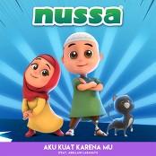 Nussa - Aku Kuat Karena Mu (feat. Abellani Larasati)