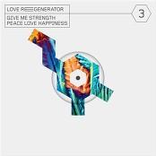 Love Regenerator, Calvin Harris - Peace Love Happiness [edit]