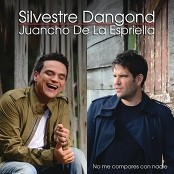 Silvestre Dangond & Juancho de La Espriella - No Me Compares Con Nadie (Álbum Versión)