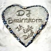 DJ Brainstorm - Ich Liebe Dich