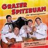 Grazer Spitzbuam - Gott sei Dank, gibt´s a Buschenschank