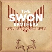 The Swon Brothers - Run Rudolph Run