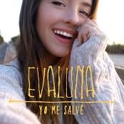 Evaluna Montaner - Yo Me Salvé