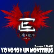 Elvis Crespo - Yo No Soy Un Monstruo