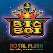 Big Boi featuring Andr 3000 and Raekwon - Royal Flush