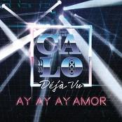 Calo - Ay, Ay, Ay Amor