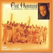 Fred Hammond & Radical For Christ - Glory to Glory To Glory
