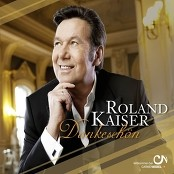 Roland Kaiser - Dankeschön