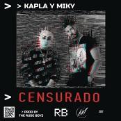Kapla Y Miky - Censurado
