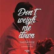 The Prince feat. Nuzu Deep - Don't Weigh Me Down (Main mix)