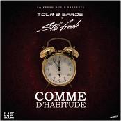 Tour 2 Garde feat. Still Fresh - Comme d'habitude