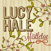 """Lucy Hale & Adam Ayan & Mike """"Frog"""" Griffith & Mike Daly & Steve Marcantonio - Mistletoe"""