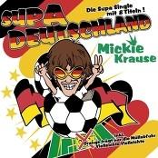 Mickie Krause - Supa Deutschland (Wir Werden Europameister/Carnival De Paris) (Medley)