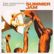 The Underdog Project - Summer Jam
