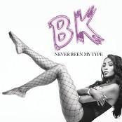 Bk - Never Been My Type
