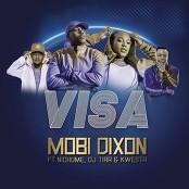 Mobi Dixon feat. DJ Tira, Nichume & Kwesta - Visa