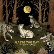 Haste The Day - White As Snow