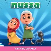 Nussa - Cintai Ibu dan Ayah